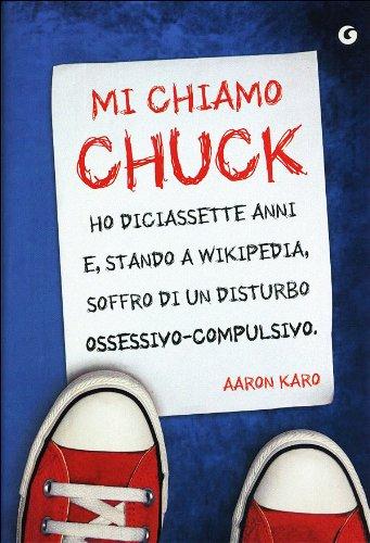 mi-chiamo-chuck-ho-diciassette-anni-e-stando-a-wikipedia-soffro-di-un-disturbo-ossessivo-compulsivo