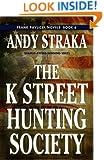 The K Street Hunting Society (Frank Pavlicek Mystery Book 6)