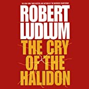 The Cry of the Halidon | [Robert Ludlum]