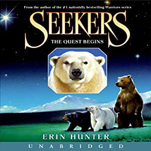 The Quest Begins: Seekers, Book 1 | [Erin Hunter]