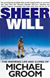 img - for Sheer Will by Michael Groom (1999-10-01) book / textbook / text book