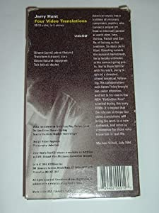 Jerry Hunt: Four Video Translations [VHS]