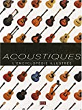 echange, troc Dave Hunter, Tony Bacon, Walter Carter, Ben Elder, Collectif - Guitares acoustiques : L'encyclopédie illustrée