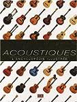 Guitares acoustiques : L'encyclop�die...
