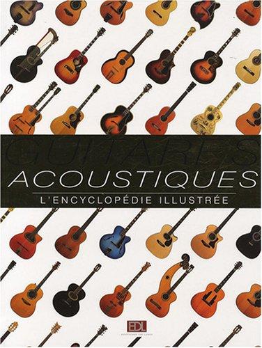 guitares-acoustiques-lencyclopedie-illustree
