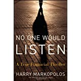 No One Would Listen: A True Financial Thrillerby Harry Markopolos