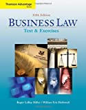 Cengage Advantage Books: Business Law: Text and Exercises (with 2008 Online Research Guide) (Thomson Advantage Books)