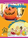 Mark Ormerod Macmillan Children's Readers: Pumpkins/A Pie for Miss Potter (Macmillan Children Readers)