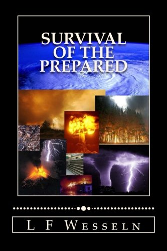 Survival of the Prepared: Emergency and Disaster Preparedness