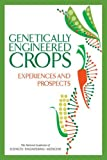 img - for Genetically Engineered Crops: Experiences and Prospects book / textbook / text book