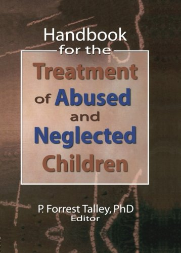 Handbook for the Treatment of Abused and Neglected Children