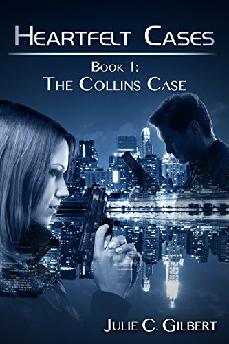 Book: The Collins Case (Heartfelt Cases Book 1) by Julie C. Gilbert