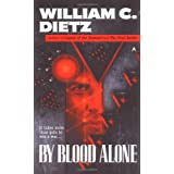 By Blood Aloneby William C. Dietz