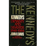 Kennedys: Dynasty and Disasterby Davis John H.