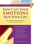 Don't Let Your Emotions Run Your Life...
