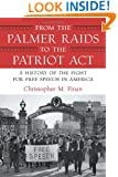 From the Palmer Raids to the Patriot Act: A History of the Fight for Free Speech in America