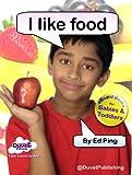 I Like Food (I Like...Reading Book 2)