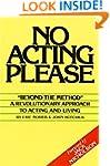 No Acting Please: A Revolutionary App...