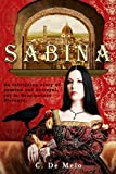 SABINA: A Novel Set in Renaissance Florence