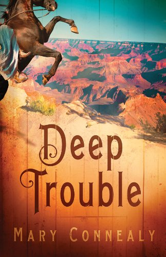 Deep Trouble, Mary Connealy