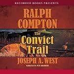 The Convict Trail   Ralph Compton