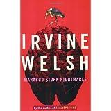 Marabou Stork Nightmares ~ Irvine Welsh