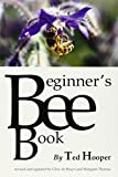 img - for The Beginner's Bee Book book / textbook / text book