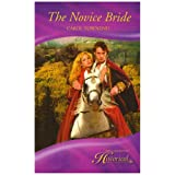 THE NOVICE BRIDE (Mills & Boon Historical)by CAROL TOWNEND