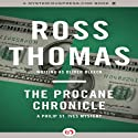 The Procane Chronicle (       UNABRIDGED) by Ross Thomas Narrated by Malcolm Hillgartner