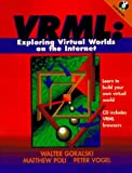 img - for Vrml: Exploring Virtual Worlds on the Internet book / textbook / text book