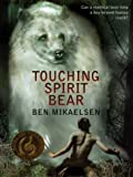 Thorndike School Softcovers - Large Print - Touching Spirit Bear