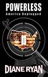 img - for Powerless: America Unplugged book / textbook / text book