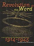 Revolution Of The Word: A New Gathering of American Avant Garde Poetry 1914-1945