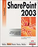 echange, troc Lynn Langfeld, Michael Noel, Colin Spence - SharePoint 2003