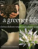 A Greener Life (185626534X) by Clarissa Dickson Wright