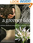 A Greener Life: The Modern Country Co...