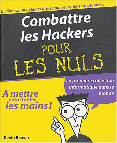 Livre combattre les hackers pour les nuls - L immobilier pour les nuls ...