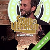 Stand UpPercut : Arnaud Cosson   Arnaud Cosson