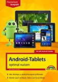 Android-Tablets optimal nutzen: F�r alle Android-Ger�te