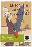 echange, troc Marie Leymarie, Aurélie Abolivier - La sorcière qui avait mal aux dents