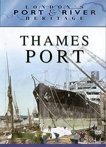 London's Port and River Heritage - Thames Port [DVD]