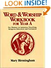 Word and Worship Workbook: Year A