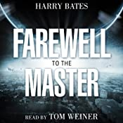 Farewell to the Master | [Harry Bates]