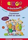 Bingo-Arbeitsheft - Zusammen sind wir stark: Text mit Rätseln zum Leseverständnis - Christa Zeuch, Frauke Nahrgang