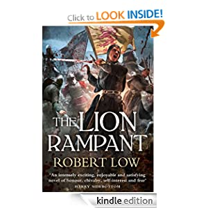 The Lion Rampant (The Kingdom Series) Robert Low