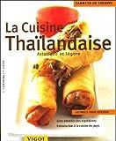 echange, troc Thidavadee Camsong, Peter Lüffe - La cuisine thaïlandaise : Asiatique et légère