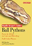 Patricia P. Bartlett Ball Python (Reptile Keepers Guide) (Reptile keepers guides)