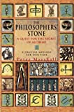 The Philosopher's Stone: A Quest for the Secrets of Alchemy Peter Marshall