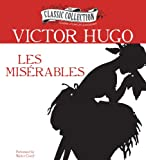 Victor Hugo Les Miserables (Classic Collection (Brilliance Audio))