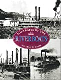 Portraits of the Riverboats